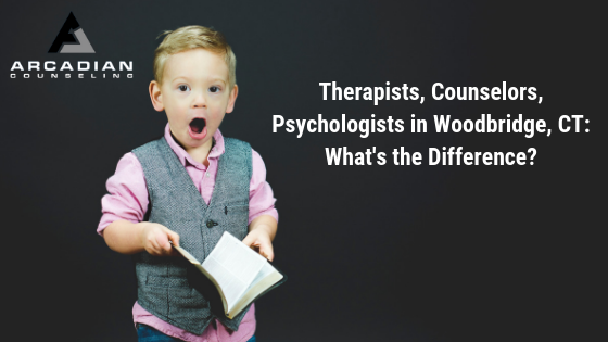 Therapists, Counselors, & Psychologists in Woodbridge, CT: What's the difference?