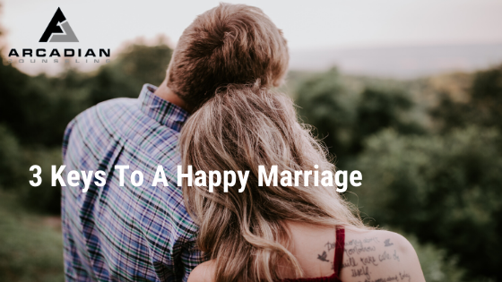 3 Keys To a Happy Marriage