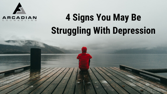 4 Signs You May Be Struggling With Depression