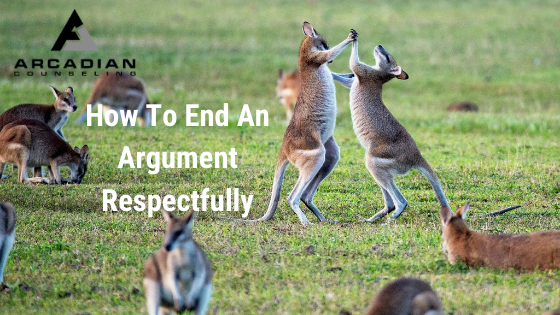 How To End an Argument Respectfully