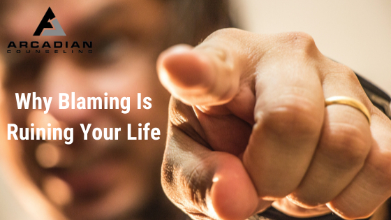 Why Blaming is Ruining Your Life