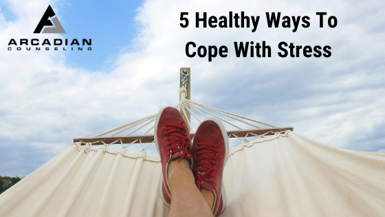 5 Healthy Ways To Cope With Stress